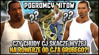 Czy chudy CJ skacze wyżej na rowerze od grubego CJ'a? - Pogromcy Mitów GTA San Andreas! #18