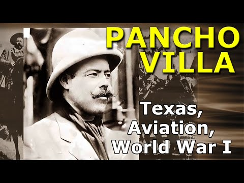 Pancho Villa, Texas, Aviation, & World War I