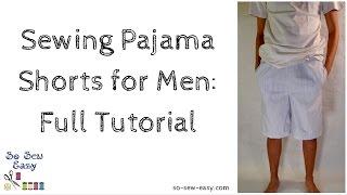 Sewing Pajama Shorts for Men: Full Tutorial