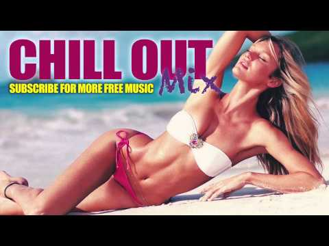 Chill Out - 4 Hour Mix [ORIGINAL]