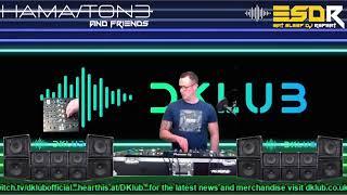 ESDR Presents HAMATON3 & Friends - DKLUB Live