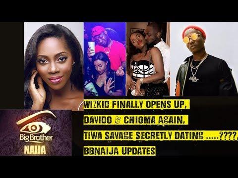 Wizkid Finally Opens Up, Davido & Chioma/Baby Mama, Tiwa Savage Secretly Dating..?, BBNAIJA Updates