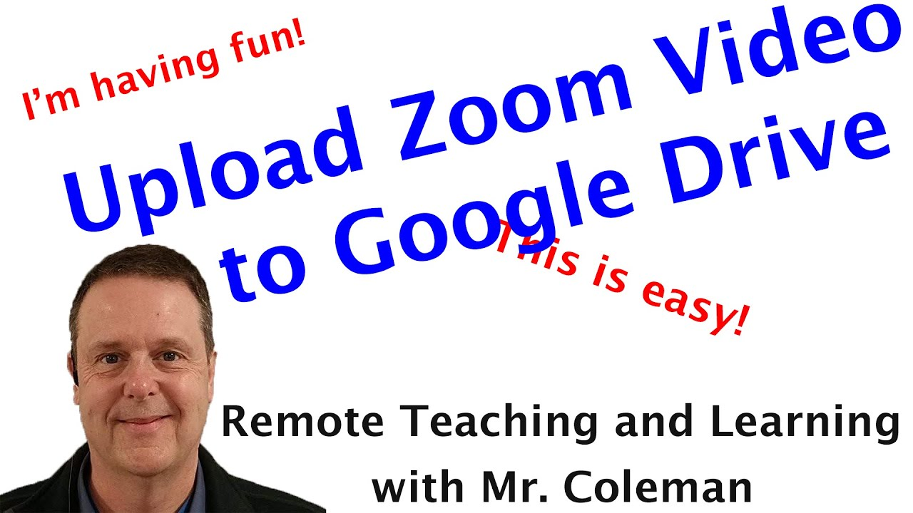 How To Upload A Zoom Recording To Google Drive Youtube