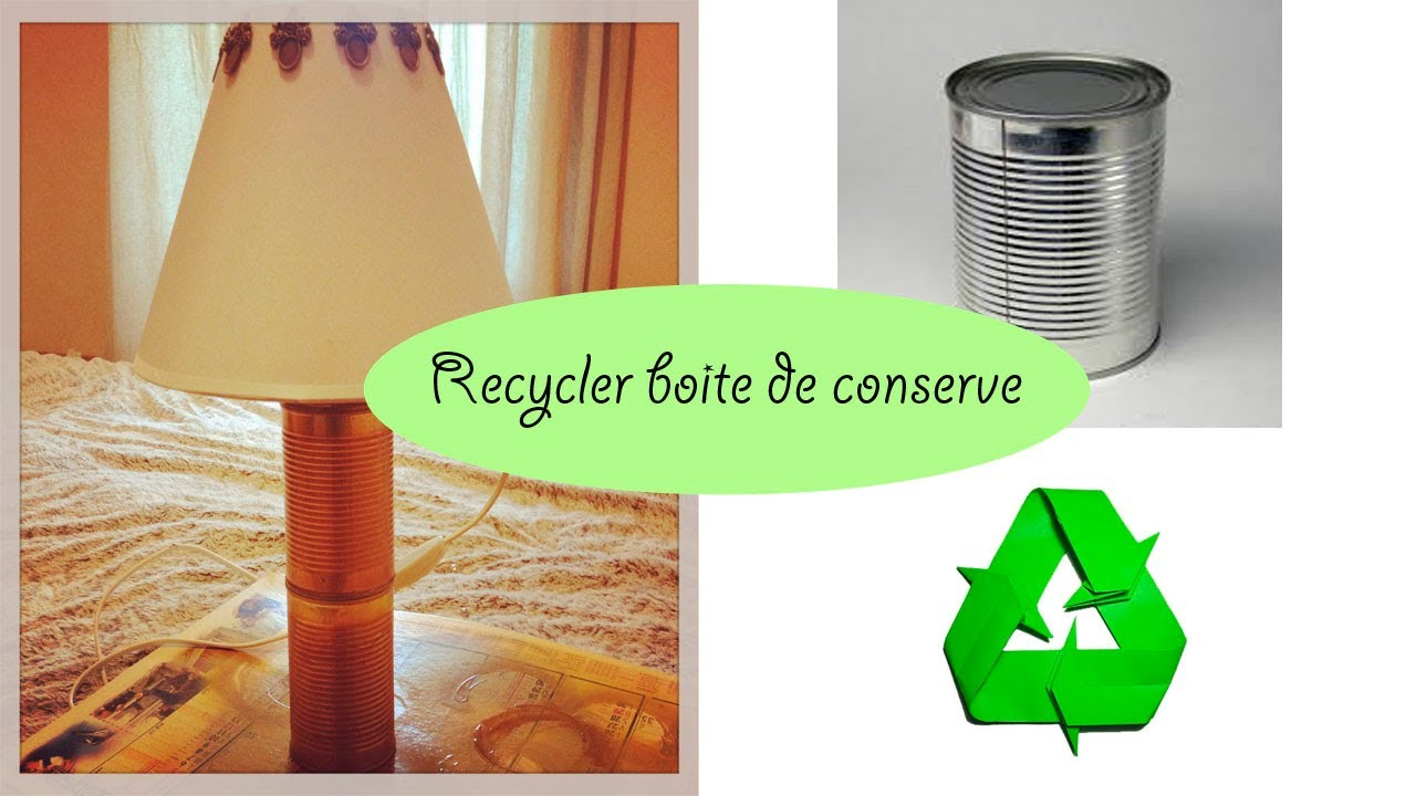 Diy recycler des boites de conserve youtube for Customiser des boites de conserves
