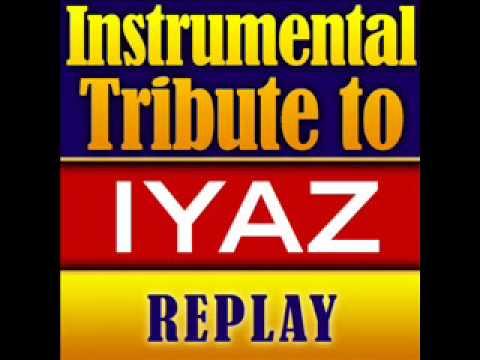 Replay - Iyaz Instrumental Tribute