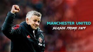 Manchester United - Season Promo 2019/20