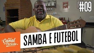 Baixar RESENHA DO PERICÃO #09 - SAMBA E FUTEBOL
