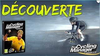 PRO CYCLING MANAGER 2018 | DECOUVERTE DU GAMEPLAY