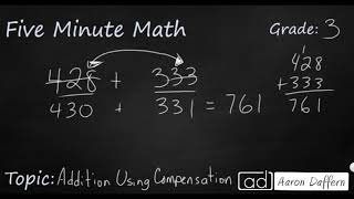 3rd Grade Math Addition Using Compensation
