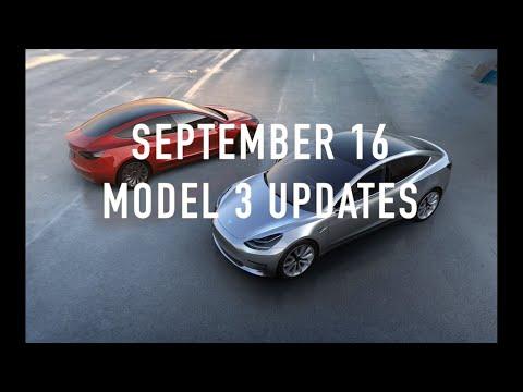 September 16 Tesla Model 3 Updates
