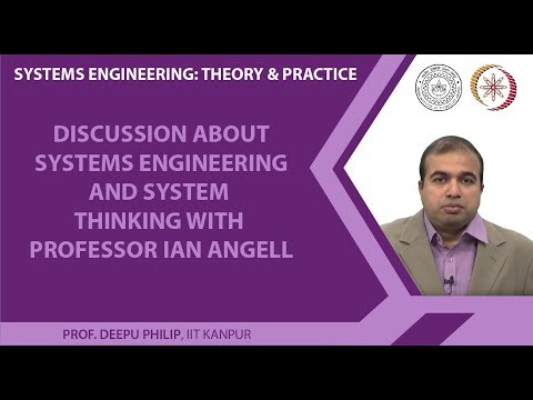 Discussion about Systems Engineering and System Thinking with Professor Ian Angell