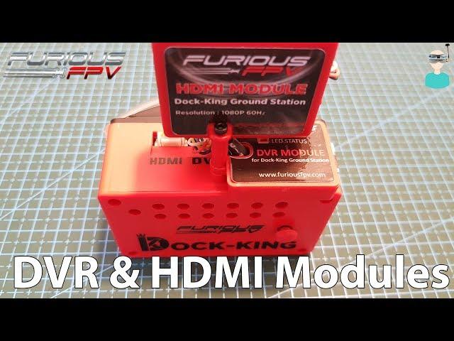 FuriousFPV HDMI & DVR Modules For Dock-King