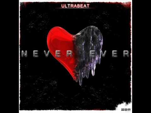Ultrabeat - Never Ever (Radio Mix)