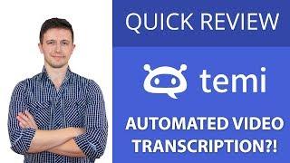 quick-review-temi-automated-video-transcription-service