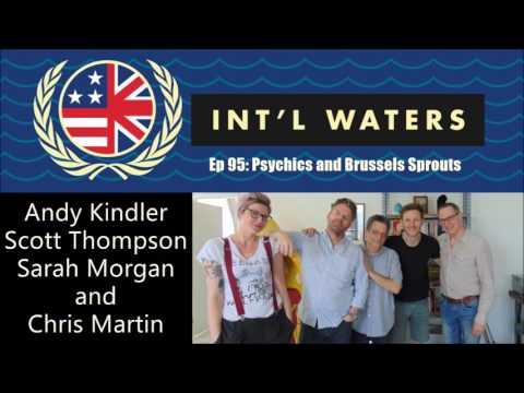 Andy Kindler, Scott Thompson, Sarah Morgan & Chris Martin - International Waters #95
