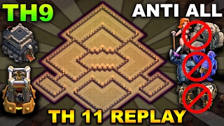 TH9(TOWN HALL 9) ANTI 3 STAR WAR BASE | TH11 FAILED + REPLAYs | ANTI ALL COMBO 2017 | Clash of Clans