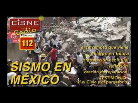 112 CISNE Radio Sismo México ¡Urgente! Preparación espiritual ante próximo terremoto devastador