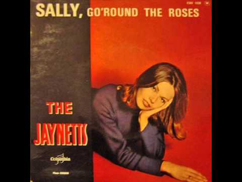 The Jaynetts - Sally, Go Round the Roses [Stereo] (1963)