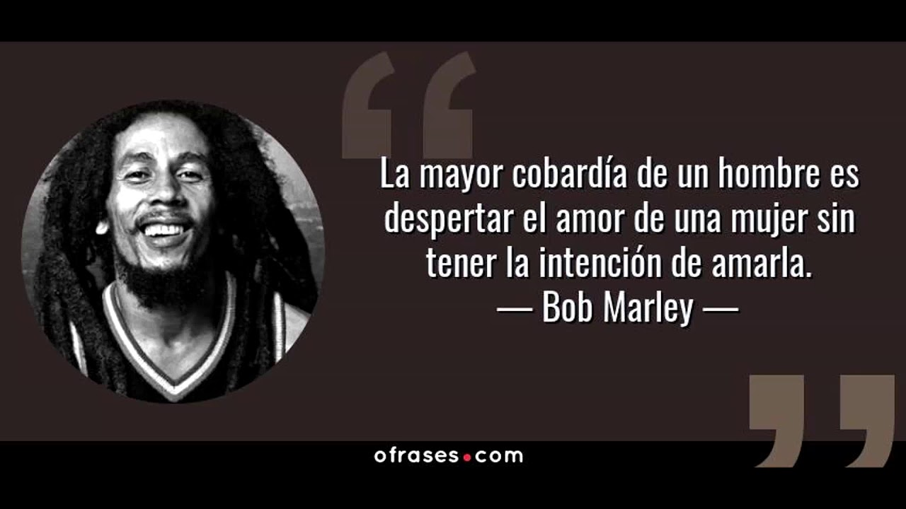 Frases De Bob Marley Recopilación