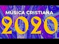Los mejores éxitos del 2020 | Música Cristiana