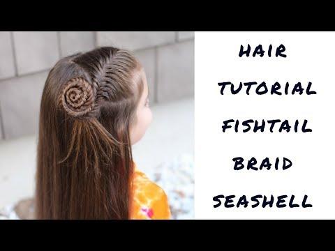 HAIR TUTORIAL FISHTAIL BRAID SEASHELL