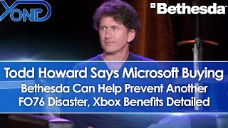Todd Howard Says Microsoft Buying Bethesda Helps Prevent Another Fallout 76, Xbox Benefits Detailed