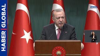 Ve Erdoğan'dan normalleşme açıklaması geldi! İşte tüm detaylar!