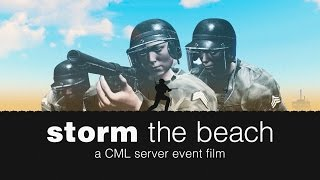 STORM THE BEACH - a CML Server Event Film