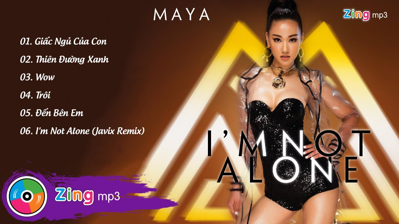 I'm Not Alone - Maya (Album)
