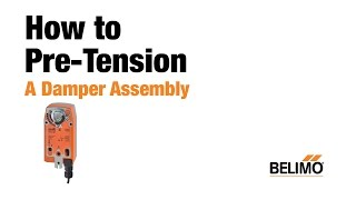How to Pre Tension a Damper Actuator