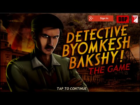 Detective Byomkesh Bakshy The Game - Android Gameplay HD