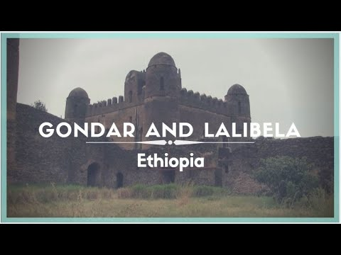Celestielle #184 Ethiopia: Gondar and Lalibela