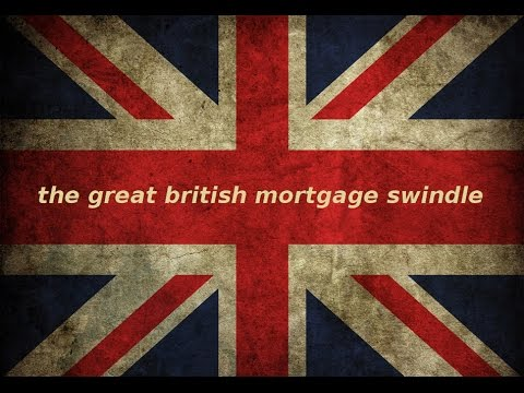 The Great British Mortgage Swindle... [Michael of Bernicia @ The Dignity Alliance]