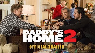 Daddy's Home 2 | Holiday Trailer | Paramount Pictures UK