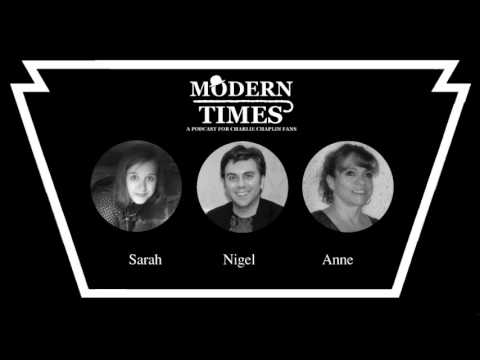 Modern Times Podcast #2 - What's it Like to attend a Live Charlie Chaplin Event?