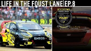 Life in the Foust Lane - Episode 208 Rallycross France