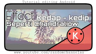 Download Video kinemaster Tutorial : Cara edit video seperti ChandraLiow Tim2one di Android ( Timelapse ) MP3 3GP MP4