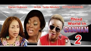 Third World in Cannan 2    -  2014 Latest Nigeria Nollywood Movie