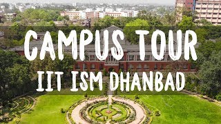 WATCH IN HD! The Official Campus tour of IIT (ISM) Dhanbad located ...