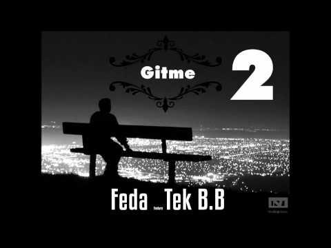 Feda ft Berat Büyükada - Gitme 2