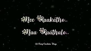 Nee Rakatho Naa Rathalo Song Lyrics From Arjun Reddy Movie