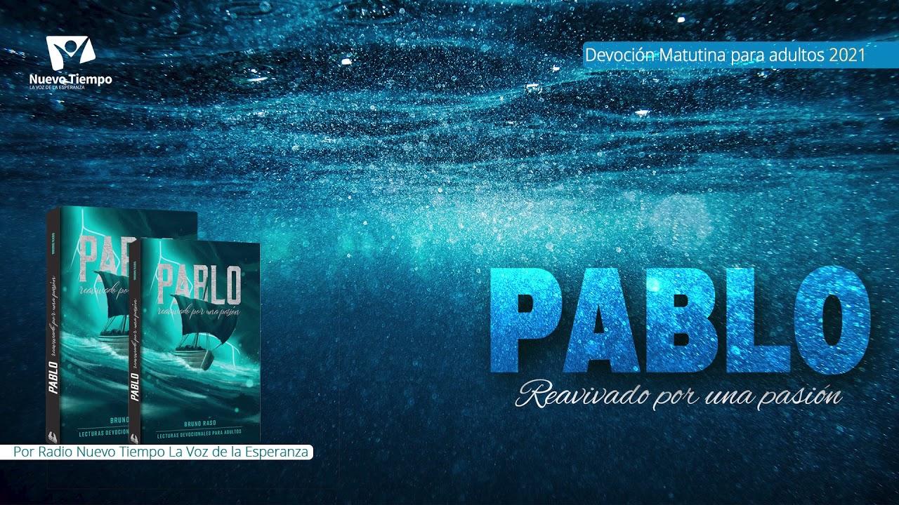 Matutina para ADULTOS 25 de Octubre - PAGANDO el COSTO   Pablo Reavivado por una Pasión
