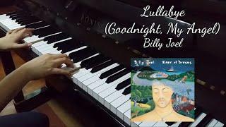 Lullabye (Goodnight, My Angel) (Billy Joel) [piano cover]