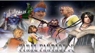 Final fantasy X PART 28