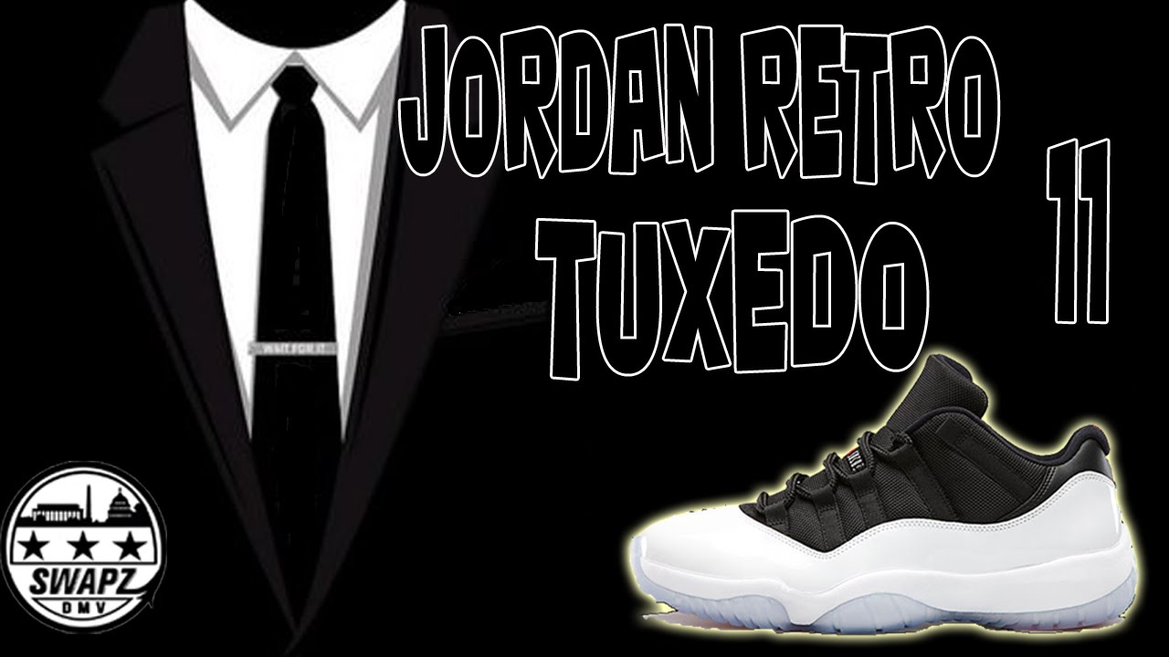40504b68a9e Jordan Retro 11 Low Tuxedo Review - YouTube