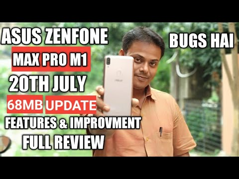 Asus Zenfone Max Pro M1 20Th July New Update (68MB) Full Review ,Features & Bugs