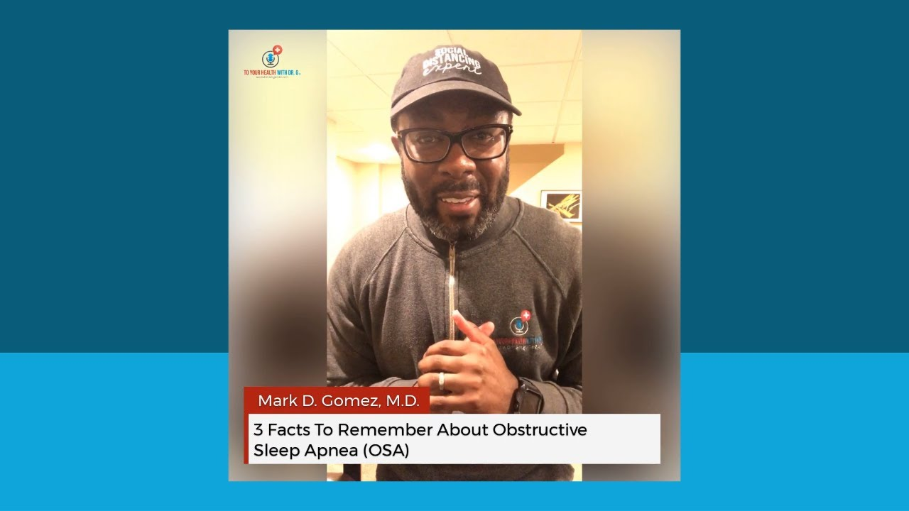 3 Facts To Remember About Obstructive Sleep Apnea (OSA)