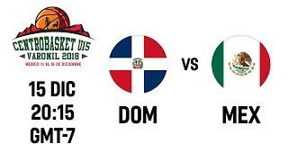 Dominican Republic v Mexico - Full Game - Centrobasket U15 Championship 2018