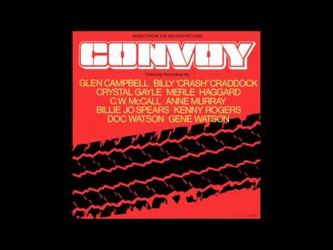 Convoy (Theatrical Version)- C.W. McCall (Vinyl Restoration) CC