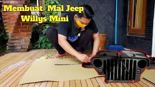 Membuat Mal  Jeep Willys Mini